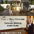 Concrete Staining Guide Audio Guide on CD